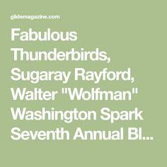 "Fabulous Thunderbirds, Sugaray Rayford, Walter ""Wolfman"" Washington Spark Seventh Annual Blast Furnace Blues Festival"