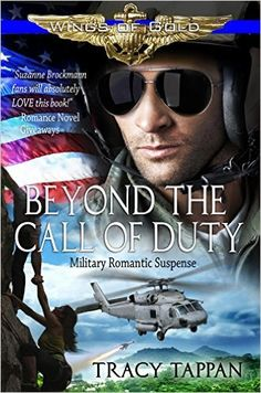 Tome Tender: Beyond the Call of Duty by Tracy Tappan (Wings of ...