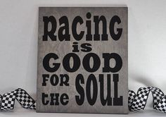 Racing is Good for the SoulRace Car Driver great for - Voiture Racing Cake, Dirt Track Racing, Nascar Racing, Sprint Cars, Race Cars, Motocross Quotes, Racing Tattoos, Diy Father's Day Gifts, Dad Gifts