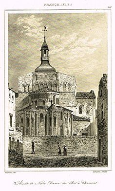 """Bas's France Encyclopedique - """"ABSIDE DE NOTRE DAME DU PORT A CLERMONT"""" - Steel Engraving - 1841"""