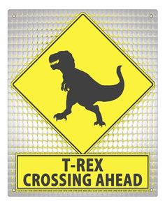 Street Sign Dinosaur T Rex / bathroom Tyrannosaurus Rex funny retro wall decor 285 RETRO SIGNS BY J E MATRIX,http://www.amazon.com/dp/B004ZVQVLM/ref=cm_sw_r_pi_dp_thqctb0JR0T1TZCM