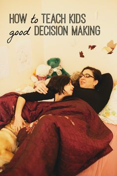how to teach kids good decision making