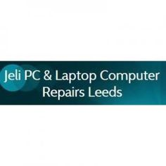 Jeli PC & Laptop Computer Repairs Leeds in Shadwell