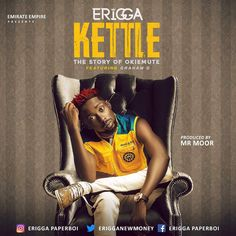 Erigga – Kettle (Story Of Okiemute) ft. Graham D - - Music and Latest Music, New Music, King Of The South, Light Purple Background, Empire Records, Music Sites, Trending Music, Social Trends, Kettle