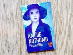 Lundi Librairie : Pétronille - Amélie Nothomb • Hellocoton.fr
