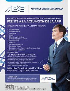 """Seminario """"Estrategias para Empresarios y Profesionales Frente a la Actuación de la AFIP"""" a cargo del Dr. Horacio Cardozo (2012)"""