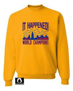 Adult It Happened! Chicago World Champions Sweatshirt Crewneck
