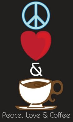 Peace, Love, & Coffee~motto for life! Coffee Talk, I Love Coffee, Coffee Break, My Coffee, Coffee Drinks, Morning Coffee, Coffee Shop, Coffee Cups, Coffee Lovers