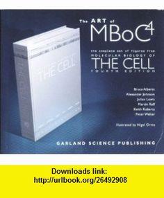 Molecular Biology of the Cell (9780815340836) Bruce Alberts, Alexander Johnson, Julian Lewis, Martin Raff, Keith Roberts, Peter Walter , ISBN-10: 0815340834  , ISBN-13: 978-0815340836 ,  , tutorials , pdf , ebook , torrent , downloads , rapidshare , filesonic , hotfile , megaupload , fileserve
