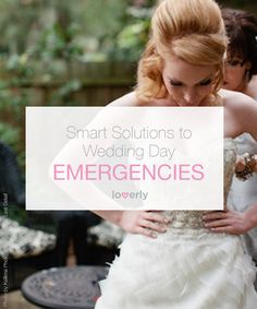 How to deal with common wedding emergencies