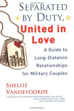 Separated By Duty, United In Love (revised): Guide to Long Distance Relationships for Military Couples (Updated): Shellie Vandevoorde Military Couples, Military Love, Army Love, Military Marriage, Military Families, Date, Navy Girlfriend, Boyfriend, Navy Life