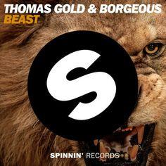 Thomas Gold & Borgeous - Beast