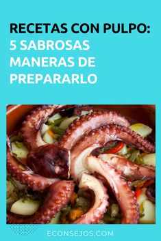 5 Recipes with Octopus, very easy to make and delicious Catfish Recipes, Tilapia Recipes, Seafood Recipes, Gourmet Recipes, Mexican Food Recipes, Cooking Recipes, Healthy Recipes, Squid Recipes, Seafood Platter
