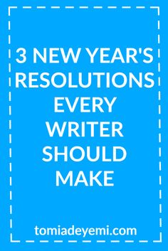 """A New Year is here! Make sure you start it off """"write"""" by making these resolutions today!"""