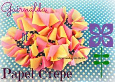 Reciclando con Erika : Guirnalda de papel crepe DIY