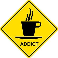 Hello my name is _______ I am a Coffee Addict