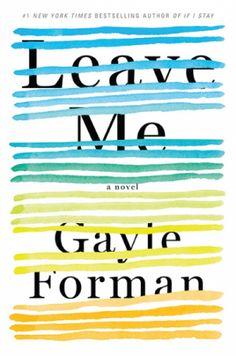 Leave Me - Gayle Forman