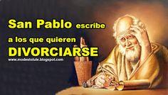 Modesto Lule Zavala : San Pablo escribe a los que quieren divorciarse