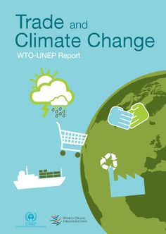 the world trade organization and climate change challenges and options Climate Change Policy, United Nations Environment Programme, World Trade, Global Warming, Effort, Investing, Public, Challenges, Science