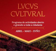 Programa Lucus Cultural 2017. Ocio en Galicia   Ocio en Lugo. Agenda actividades. Cine, conciertos, espectaculos