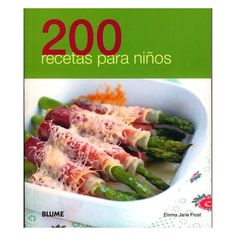 """Find magazines, catalogs and publications about """"Recetas para niños"""", and discover more great content on issuu. Asparagus, Green Beans, Food To Make, Dinner Recipes, About Me Blog, Healthy Recipes, Healthy Meals, Yummy Food, Chicken"""