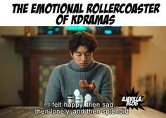 I remember the time i watched goblin in between the exams XD i dont think i told this to anyone Kdrama Memes, Funny Kpop Memes, Funny Quotes, Korean Drama Funny, Korean Drama Quotes, K Drama, Drama Fever, Gu Family Books, Emotional Rollercoaster