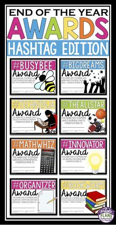 End your school year by giving your students these 30 ready-to-print awards! Each of the award titles include a hashtag (Examples: etc. An explanation for why the student is receiving the award (related to the Teacher Morale, Teacher Humor, Teacher Appreciation, Teacher Tips, 5th Grade Graduation, Preschool Graduation, Teacher Awards, Student Awards, End Of School Year