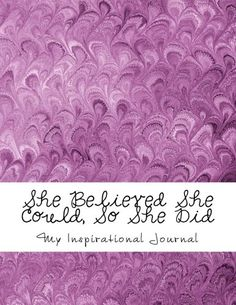 She Believed She Could, So She Did: Giant-Sized 600 Lined & Numbered Pages/Inspirational Pink Peacock Feather Cover Design x Sheets) Pink Peacock, Indie Books, She Believed She Could, Journal Inspiration, Verona, Cover Design, Gentleman, All In One, Two By Two
