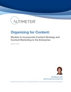 [Report] Organizing for Content: Models to Incorporate Content Strategy and Content Marketing in the Enterprise, by Rebecca Lieb by Altimeter Group Network on SlideShare via slideshare Marketing Articles, Content Marketing Strategy, Online Marketing, Social Media Marketing, Digital Marketing, Marketing Ideas, Organizing, Organization, Infographic