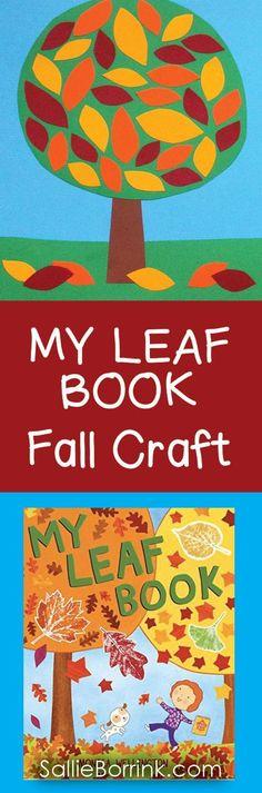 "Colorful leaves fall craft idea designed to accompany Monica Wellington's new book ""MY LEAF BOOK""!"