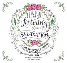 Hand Lettering for Relaxation: An Inspirational Workbook for Creating Beautiful Lettered Art #ad #affiliate
