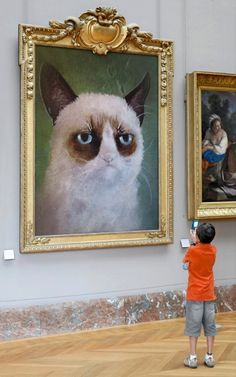 Grumpy Cat. This is what we need, Bill. I think we should hang it over the tub or better yet, the mantle!