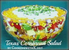 Cooking with K - Southern Kitchen Happenings: Texas Summertime Cornbread Salad Southern Cornbread Salad, Canning Sweet Corn, Good Food, Yummy Food, Yummy Eats, Delicious Recipes, Cole Slaw, Summer Salads, Summertime Salads