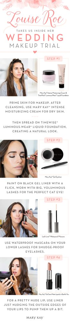 Calling all fall brides! Louise Roe gives us an exclusive look at her bridal makeup trial with Mary Kay. Follow these 4 steps to create her October wedding look!