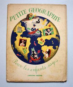 Petite Géographie pour les enfants sages illustrated by Maurice Tranchant.