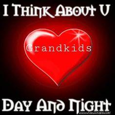I think about U Day & Night~ GRANDKIDS