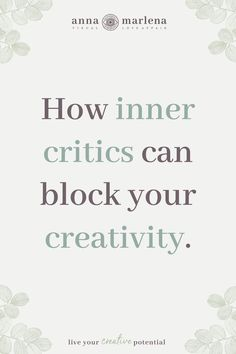 Inner critics I Creative Flow by Anna Marlena Authentic Self, Creative Activities, Critic, Creative Writing, Live For Yourself, Psychology, Flow, How To Become, Creativity
