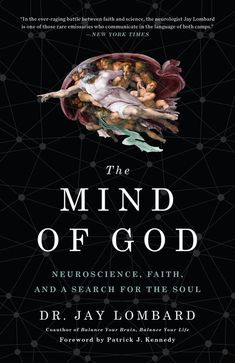 The Mind of God : Neuroscience, Faith, and a Search for the Soul by Jay Lombard Hardcover) for sale online Good Books, Books To Read, My Books, Reading Lists, Book Lists, Reading Books, Psychology Books, Science Books, Life Science