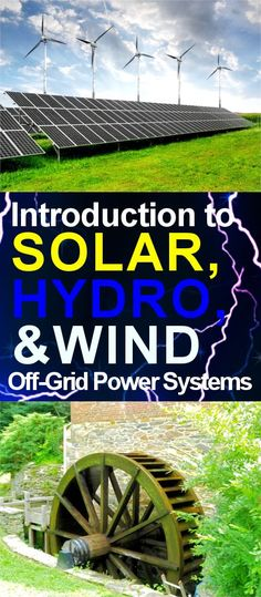 This article introduces what you need to know and consider before utilizing wind, hydro, or solar off-grid power systems for your tiny home. #offgridpowersystems #renewablepower
