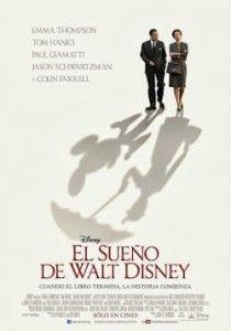 """Película: """"El Sueño de Walt Disney (Saving Mr. Banks) (2013)"""""""