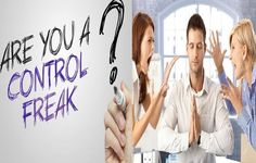 """SIGNS OF A CONTROL FREAK & HOW TO COPE, PART II - A bossy or controlling person sounds like an uncompromising parent; they may use words like """"do what I say, do it now"""" without asking nicely. Such person always tries to control you and situation making you feel childlike. This person may ignore your rights, skills and experiences,... - CONTROL FREAK, CONTROL FREAK COPE, CONTROL FREAK SIGNS, How To - How To, man, other, woman"""
