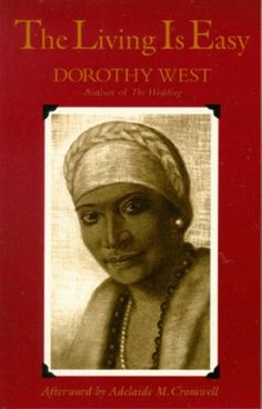 #gotit The Living Is Easy- Dorothy West (1948)