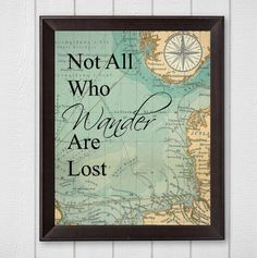 Not All Who Wander Are Lost Map 8x10 Digital Download Printable Wall Art travel themed wall art vintage map J.R.R. Tolkien Lord of the rings
