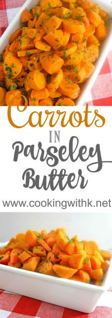 Cooking with K: Carrots in Parsley Butter