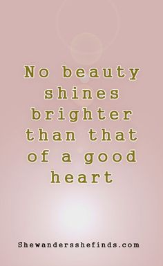 .. a good heart. quote