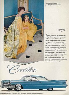 Fifties Cadillac ad, uncertain as to the year. (I leave that as an exercise for the more automotively minded. General Motors, Pub Vintage, Vintage Trucks, Vintage Style, Cadillac Eldorado, Vintage Motorcycles, Cars And Motorcycles, 1959 Cadillac, 1957 Chevrolet