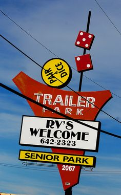 trailer park signs | Recent Photos The Commons Getty Collection Galleries World Map App ...