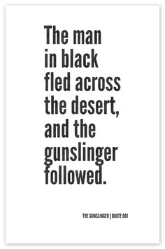 The Dark Tower Poster Exercise: The Gunslinger by Devon Mikolajczak, via Behance Dark Tower Tattoo, The Dark Tower Series, Stephen King Quotes, Coffee And Books, Love Book, Book Quotes, Framed Art Prints, Book Worms, Black Men