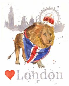 BEST of British - Love London Lion Print 8x10, London, Olympics,London 2012 £26.00 by Animal Watercolours and Prints - naturally enchanting on Folksy