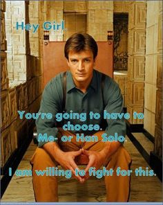 Hey Girl with Nathan Fillion - decidedly NOT for my husband even though it's in the geek category.  :)